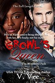 Growl's Queen: The Full-Length Novel (Woodland Pack Book 1)