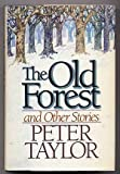 Image of The Old Forest and Other Stories