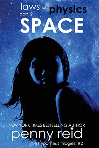 Space: (Law of Physics #2) (Hypothesis Series)