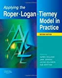 img - for Applying the Roper-Logan-Tierney Model in Practice, 2e (Holland, Applying the Roger-Logan-Tierney Model in Practice) by Jane Jenkins BA(Hons) MSc SRN RNT (2008-06-17) book / textbook / text book
