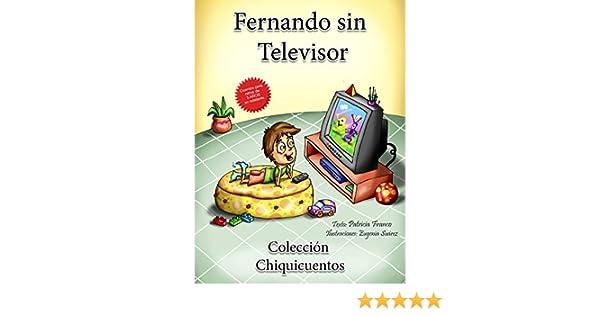 Fernando sin televisor: Español - Inglés (Colección Chiquicuentos ...