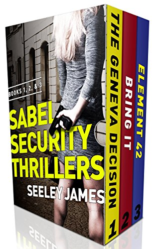 Sabel Security Series: Books 1-3 (Sabel Security Thrillers Boxset) cover