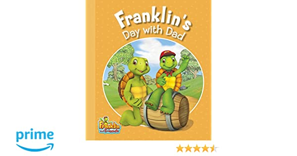 Franklins Day with Dad (Franklin and Friends): Caitlin ...