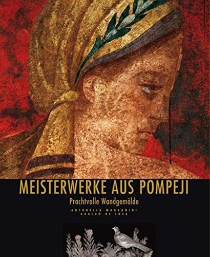 Meisterwerke aus Pompeji (Archäologie)