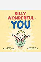 Silly Wonderful You Hardcover