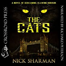 The Cats Audiobook by Nick Sharman Narrated by Richard Peterson