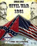 Command Combat: Civil War - 1861, Jeff McArthur, 146361876X