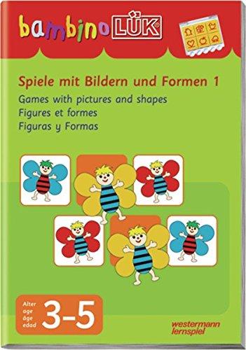 bambinoLÜK-System: bambinoLÜK: Spiele mit Bildern und Formen 1: 3 - 5 Jahre