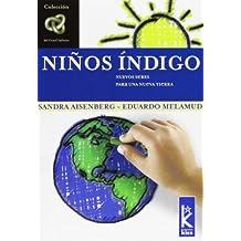 Ni?os Indigo: Nuevos Seres Para Una Nueva Tierra