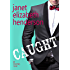 Caught: A Contemporary Romance (Scottish Highlands Book 7)