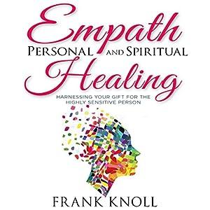 Empath Personal and Spiritual Healing Audiobook