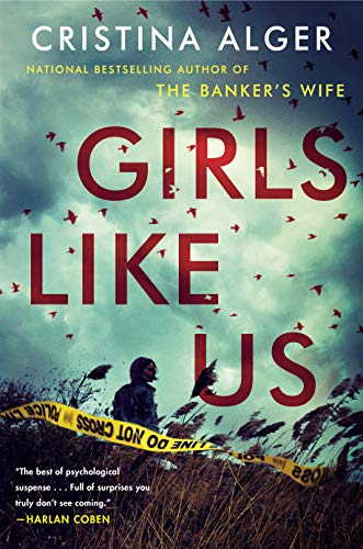 Book cover from Girls Like Us by Cristina Alger