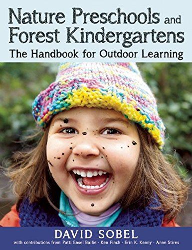 Class Preschools and Forest Kindergartens: The Handbook for Outdoor Learning