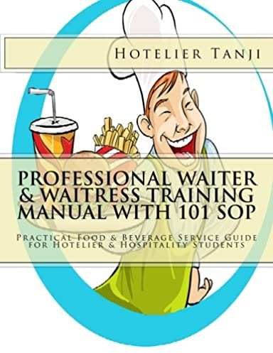 professional waiter waitress training manual with 101 sop rh amazon com professional waiter & waitress training manual with 101 sop Waiter and Waitress Working Outdoors