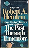 Past Through Tomorrow, Robert A. Heinlein, 0425027384