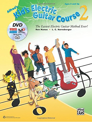 Download Alfred's Kid's Electric Guitar Course 2: The Easiest Electric Guitar Method Ever!, Book, DVD & Online Audio, Video & Software (Kid's Guitar Course) pdf epub