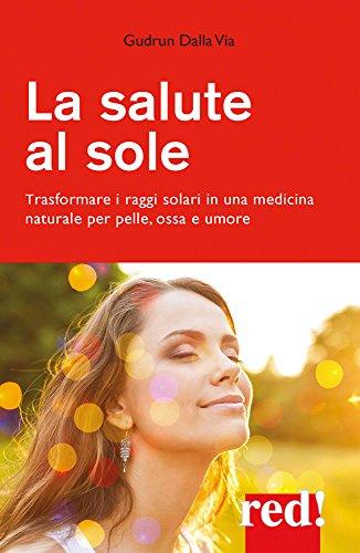 Raggi di Sole (Italian Edition)