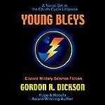 Young Bleys | Gordon R. Dickson