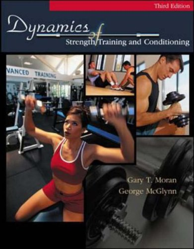 Dynamics Of Strength Training by Brand: McGraw-Hill Humanities/Social Sciences/Languages