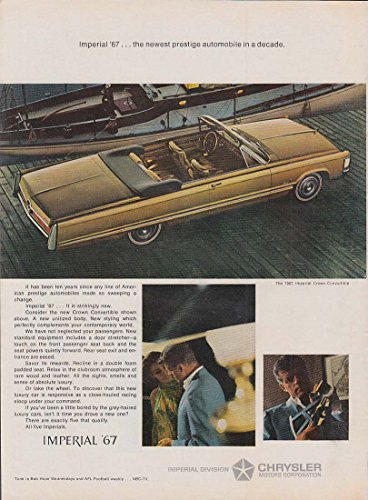 (Newest prestige automobile in a decade Imperial Convertible by Chrysler ad 1967)