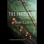 The Foreigner | Francie Lin
