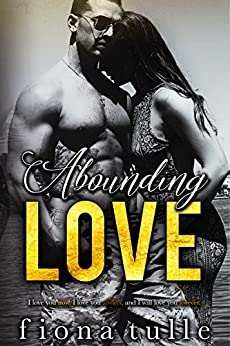 Abounding Love by [Tulle, Fiona]