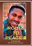Route to Peace 2, Fidel Nshombo, 1936408562