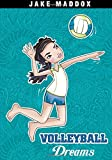 jake wood - Volleyball Dreams (Jake Maddox Girl Sports Stories)