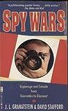 Spy Wars, Jack L. Granatstein and David Stafford, 077103511X