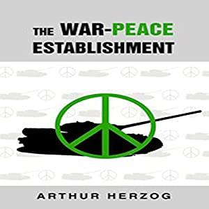 The War-Peace Establishment Audiobook