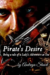 Pirate's Desire: Being a Tale of a Lady's Adventure at Sea Paperback