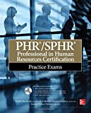 img - for PHR/SPHR Professional in Human Resources Certification Practice Exams (All-in-One) by Tresha Moreland (2014-07-03) book / textbook / text book