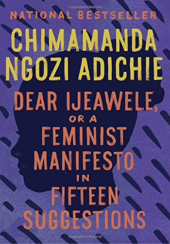 Hibiscus Purple (Dear Ijeawele, or A Feminist Manifesto in Fifteen Suggestions)
