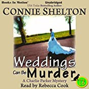 Weddings Can Be Murder: Charlie Parker Series, 16 | Connie Shelton