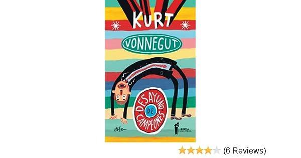Amazon.com: Desayuno de campeones (Spanish Edition) eBook: Kurt Vonnegut, Carlos Gardini: Kindle Store