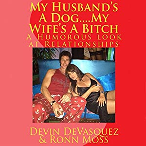 My Husband's a Dog... My Wife's a Bitch Audiobook