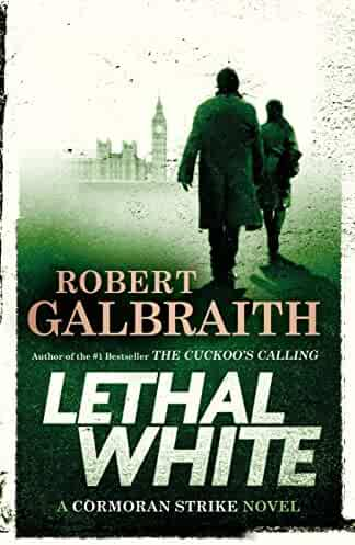 Lethal White (A Cormoran Strike Novel Book 4)