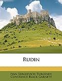 Rudin, Ivan Sergeevich Turgenev and Constance Black Garnett, 117821334X