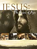 Jesus: The Desire of the Ages