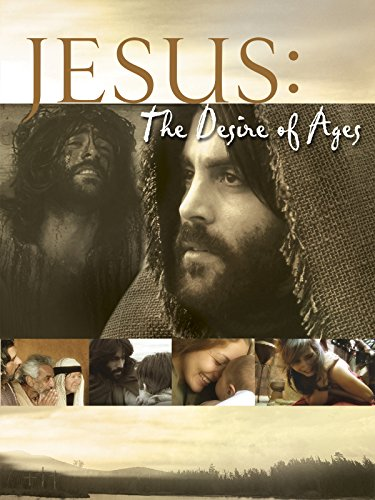 Jesus: The Desire of the Ages (Crucifixion Jesus Christ)