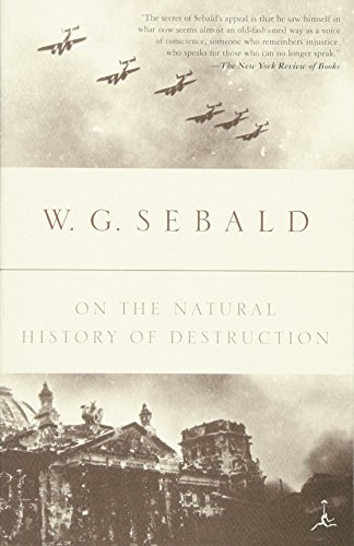 On the Natural History of Destruction (Modern Library Paperbacks)