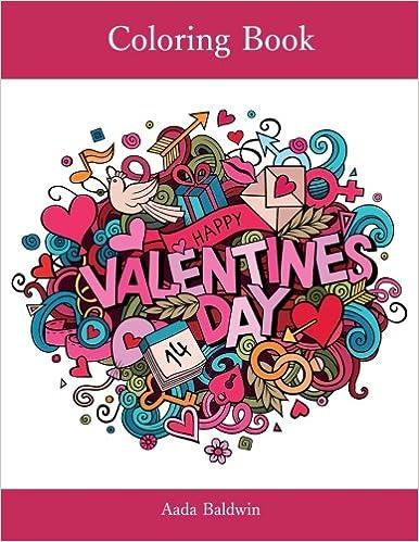 Valentine S Day Coloring Book Aada Baldwin 9781530000029 Amazon