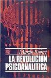 La Revolución Psicoanalítica, Marthe Robert, 9681614690