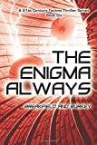 The Enigma Always (The Enigma Series) (Volume 6)