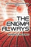 The Enigma Always (The Enigma Series) (Volume 6)