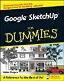 Google SketchUp for Dummies, Aidan Chopra, 0470137444