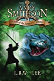Andy Smithson: Venom of the Serpent's Cunning, Book 2