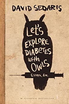 Let's Explore Diabetes with Owls by [Sedaris, David]
