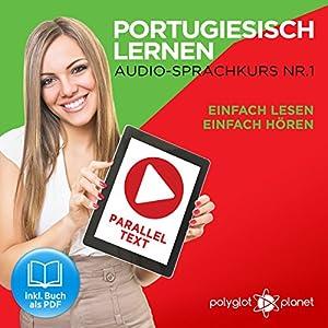 Portugiesisch Lernen: Einfach Lesen, Einfach Hören Hörbuch