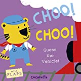 Choo! Choo!: Guess the Vehicle! (What's That Noise?)
